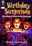 Birthday Surprises: Ten Great Stories to Unwrap