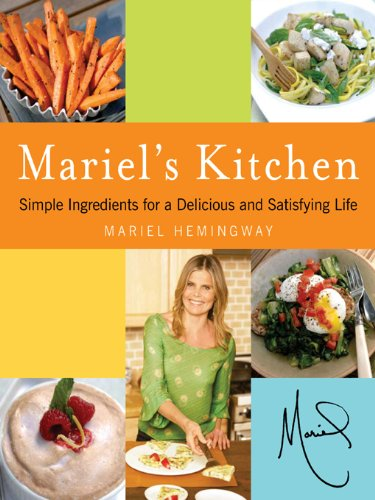 Mariel's Kitchen by Mariel Hemingway