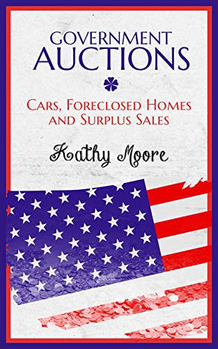 Government Auctions: Cars, Foreclosed Homes and Surplus Sales