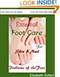 Essential Foot Care for Skin & Nail P...