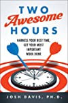 Two Awesome Hours: Science-Based Stra...