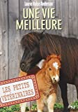 15. Les petits vétérinaires : Une vie meilleure