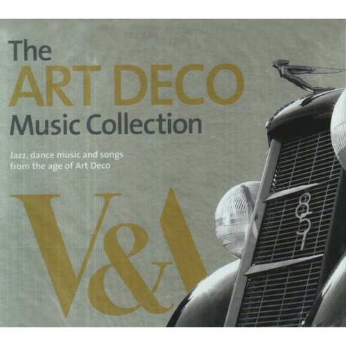 The Art Deco Music Collection by Various Artists