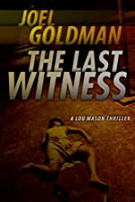 The Last Witness (Lou Mason Thrillers)