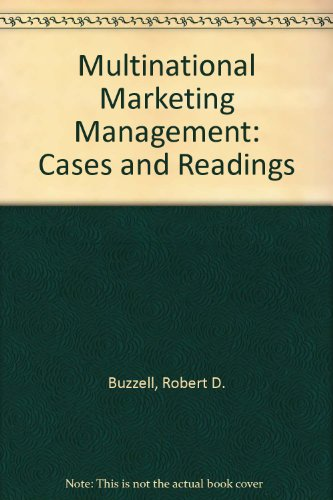 Multinational Marketing Management: Cases and Readings