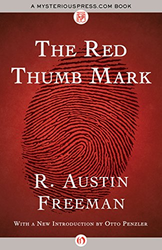 Free Kindle Book : The Red Thumb Mark (The Dr. Thorndyke Mysteries Book 1)