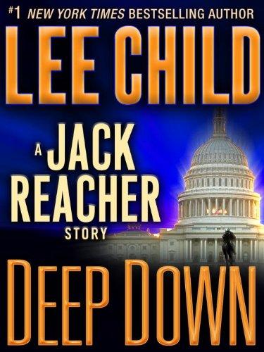 Deep Down: A Jack Reacher Story