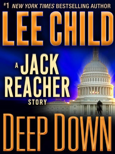 Lee Child - Deep Down