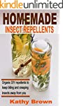 Homemade Insect Repellents: Organic D...