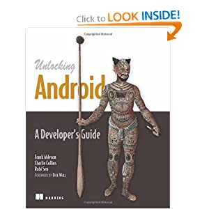 Unlocking Android: A Developer's Guide [Paperback]