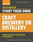 Start Your Own Craft Brewery or Disti...