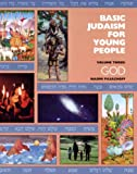 img - for Basic Judaism for Young People-Volume 3: God book / textbook / text book