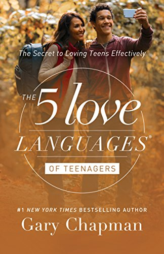 5 Love Languages of Teenagers, The: The Secret to Loving Teens Effectively (Paperback)