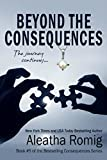 Beyond the Consequences: Book 5 of the Consequences Series (English Edition)
