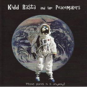 Kidd Rasta and the Peacemakers