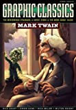img - for Graphic Classics: Mark Twain (Graphic Classics (Eureka)) book / textbook / text book