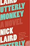 Utterly Monkey: A Novel (P.S.)