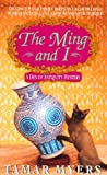 The Ming and I (A Den of Antiquity Mystery) (0380792559) by Myers, Tamar