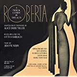 Roberta: A Musical Comedy in Two Acts