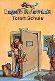 Lesefix Ratekrimis: Tatort Schule