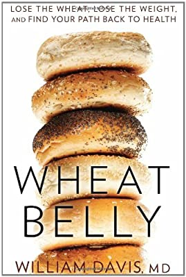 Wheat Belly Lose The Wheat Lose The Weight And Find Your Path Back To Health from Rodale Books
