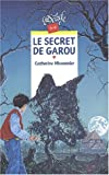 "Afficher ""Le Secret de Garou"""