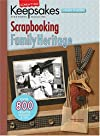 Creating Keepsakes Scrapbooking Family Heritage: A TreasurY Of Favorites (Creating Keepsakes: A Treasury of Favorites)