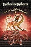 The Seven Fabulous Wonders (2) - The Babylon Game