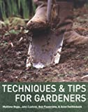 img - for Techniques & Tips For Gardeners book / textbook / text book