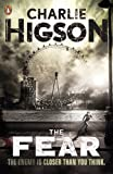 Charlie Higson The Fear (The Enemy)