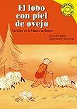 El lobo con piel de oveja: Versión de la fábula de Esopo (Read-it! Readers en Español: Fábulas) (Spanish Edition)