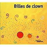 Billes de clownpar Ghislaine Beaudout