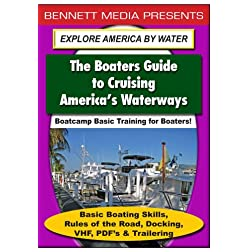 Basic Boating Skills, Rules of the Road, Docking, VHF, PDF's & Trailering
