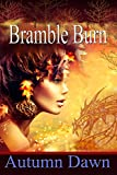 Bramble Burn (Convergence Book 1)