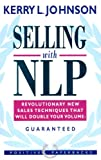 img - for Selling with NLP: Revolutionary New Techniques That Will Double Your Sales Volume (Positive Paperbacks) book / textbook / text book