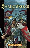 img - for Shadowbreed (Warhammer Novels) book / textbook / text book