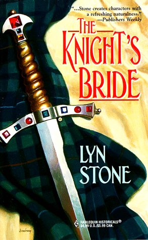 The Knight's Bride (Harlequin Historical, 450), LYN STONE