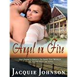 Angel on Fire (Angel Investigations Book 1) ~ Jacquie Johnson