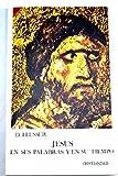 Jesús en sus palabras y en su tiempo (Epifanía, Vol. 23) (8470571818) by David Flusser