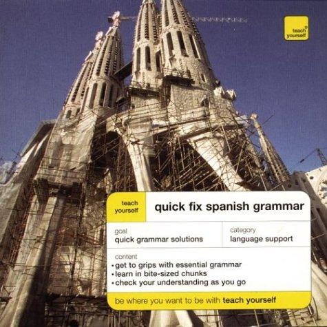 Teach Yourself Quick Fix Spanish Grammar