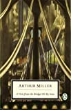 A View from the Bridge/All my Sons (0140181571) by Miller, Arthur