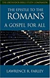 img - for The Epistle to the Romans: A Gospel For All (Orthodox Bible Study Companion) book / textbook / text book