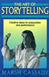 img - for The Art of Storytelling: Creative Ideas for Preparation and Performance book / textbook / text book