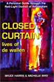 Closed Curtain: Lives of De Wallen (188858016X) by Harris, Bruce
