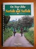 img - for On Your Bike in Norfolk and Suffolk book / textbook / text book