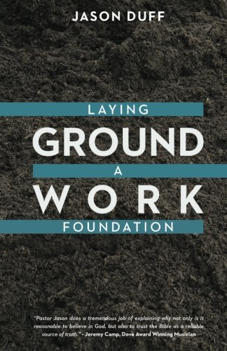 Groundwork: Laying a foundation for Faith