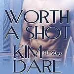 Worth a Shot | Kim Dare