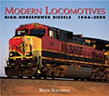 Modern Locomotives: High-Power Diesels, 1966-2000