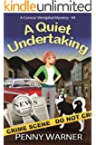 A Quiet Undertaking (A Connor Westphal Mystery Book 4)