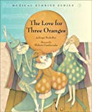 img - for The Love for Three Oranges (Musical Stories series) book / textbook / text book